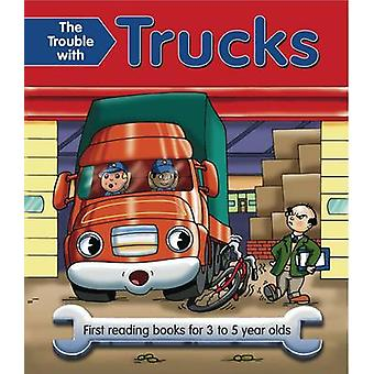 Trouble with Trucks by Nicola Baxter
