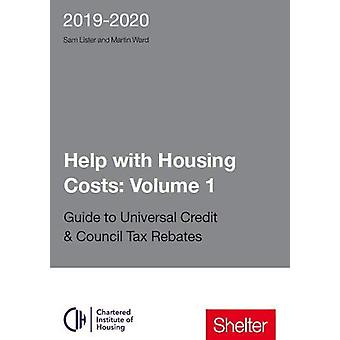 Help With Housing Costs - Volume 1 - Guide to Universal Credit & Co