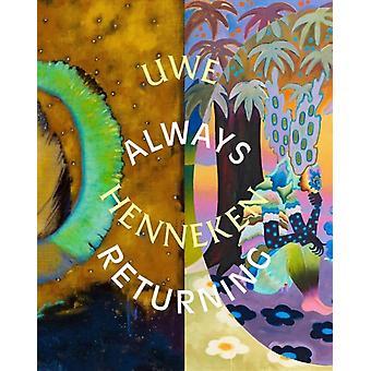Always Returning  englishgerman edition by Katja Burggr fe & Uwe Henneken & Nadia Ismail & Astrid Legge