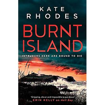 Burnt Island - A Ben Kitto Thriller 3 by Kate Rhodes - 9781471165993 B
