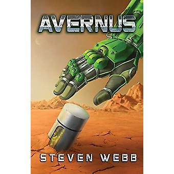 Avernus - Book One by Steven Webb - 9780578521671 Book
