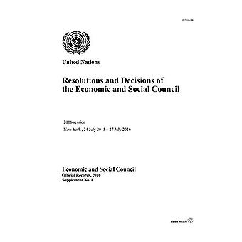 Resolutions and Decisions of the Economic and Social Council - 2016 Se