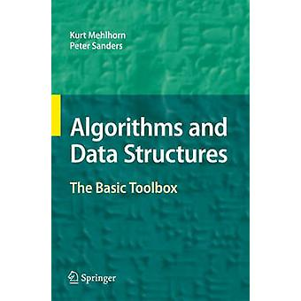 Algorithms and Data Structures by Mehlhorn & KurtSanders & Peter