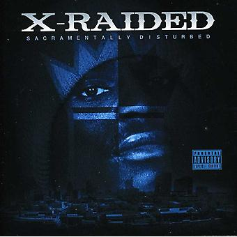 X-Raided - Sacramentally Disturbed [CD] USA import