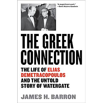 The Greek Connection by Barron & James H.