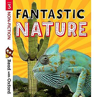 Read with Oxford: Stage 3:� Non-fiction: Fantastic Nature