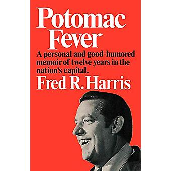 Potomac Fever by Fred R. Harris - 9780393332537 Book