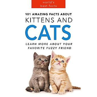 Cats - 101 Amazing Facts about Cats - Cat Books for Kids by Jenny Kelle