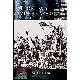 Florida's Seminole Wars - 1817-1858 by Joe Knetsch - 9781589730786 Bo