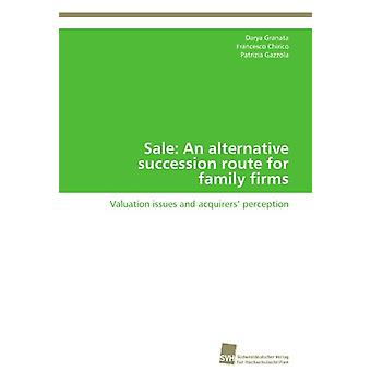 Sale - An Alternative Succession Route for Family Firms by Granata Dar