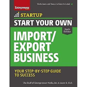 Start Your Own ImportExport Business Startup