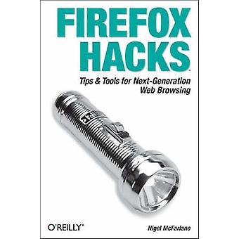 Firefox Hacks av Nigel McFarlane