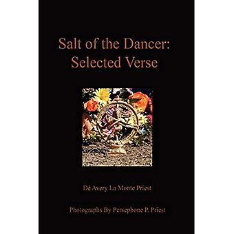 Salt of the Dancer: Selected Verse