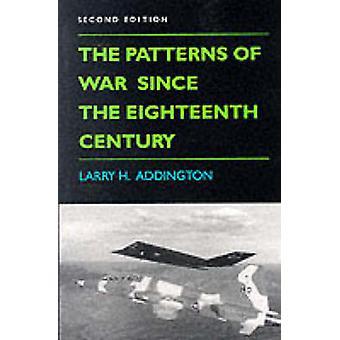 Muster des Krieges seit dem achtzehnten Jahrhundert von Addington & Larry H.