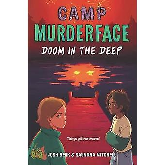 Campamento Murderface 2 Doom en las profundidades