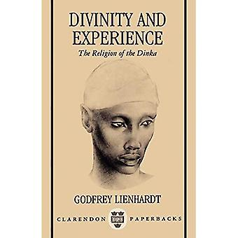 Divinity and Experience: The Religion of the Dinka