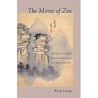 Le miroir du zen: le guide classique de la pratique bouddhiste du maître zen So Sahn