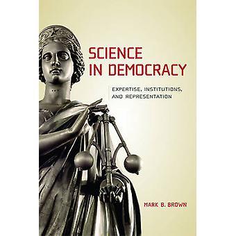 Wissenschaft in Demokratie - Expertise - Institutionen- und Darstellung b