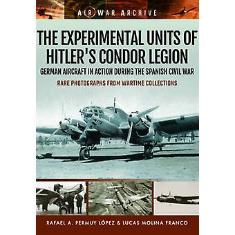 Las unidades experimentales de Legión Cóndor Hitler - avión alemán en