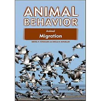 Migración animal por Gretel H. Schueller - Sheila K. Schueller - 97816
