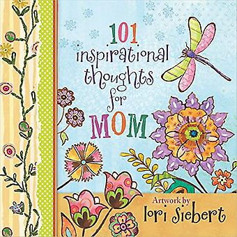101 inspirerande tankar för mamma