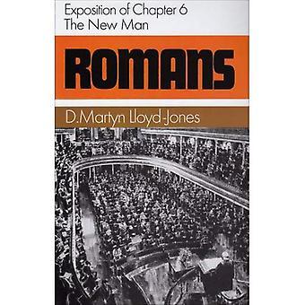 Romeinen: De nieuwe mens