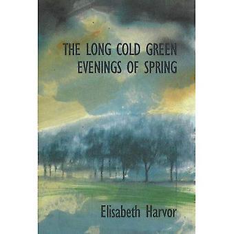 Lange koude groene avonden van het voorjaar
