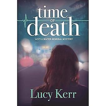 Time of Death (A Stillwater General Mystery)