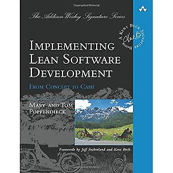 Implementing Lean Software Development: From Concept to Cash (Addison-Wesley Signature Series)
