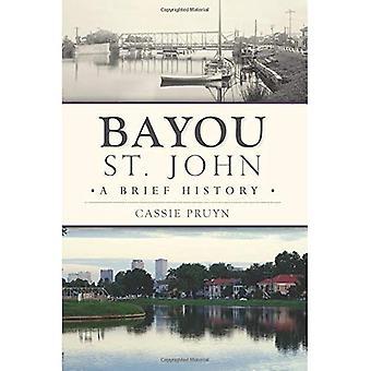 Bayou St John: En kort historik
