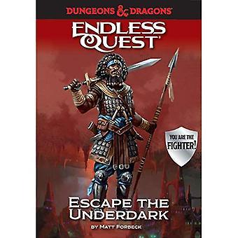 Mazmorras & dragones: Escapar de la Infraoscuridad: un libro de búsqueda interminable (Endless Quest)