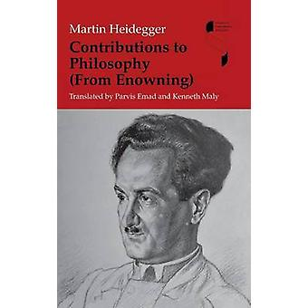Contributions to Philosophy From Enowning by Heidegger & Martin
