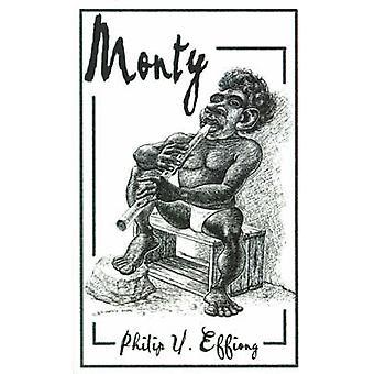 Monty door Effiong & Philip U.