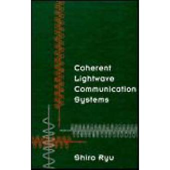Coherent Lightwave Communication Systems by Ryu & Shiro