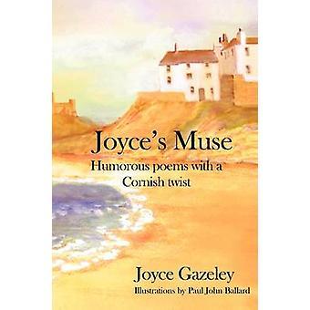 Joyces muusa humoristinen runoja Cornish kierre, jonka Gazeley & Joyce