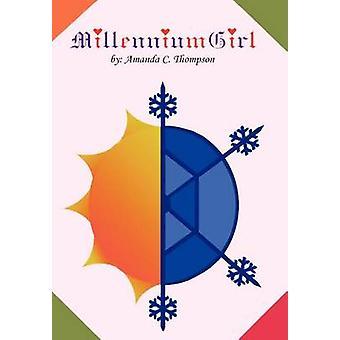 Millennium Girl von Thompson & Amanda C.