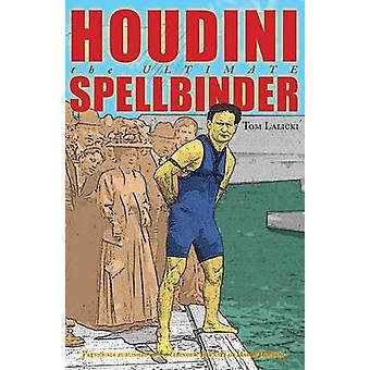 Houdini by Tom Lalicki