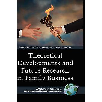 Theoretical Developments and Future Research in Family Business Hc by Phan & Phillip