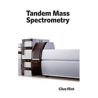 Tandem Spectrometrie van de massa door Flint & Clive