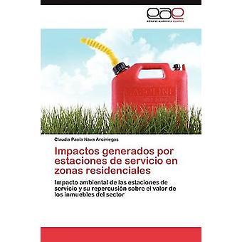 Impactos Generados Por Estaciones de Servicio de Zonas Residenciales von Nava Arciniegas Claudia Paola