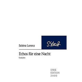 Echos fr eine Nacht by Lorenz & Sabina