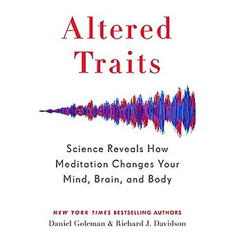 Altered Traits - Science Reveals How Meditation Changes Your Mind - Br