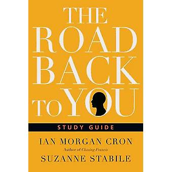 The Road Back to You by Ian Morgan Cron - Suzanne Stabile - 978083084