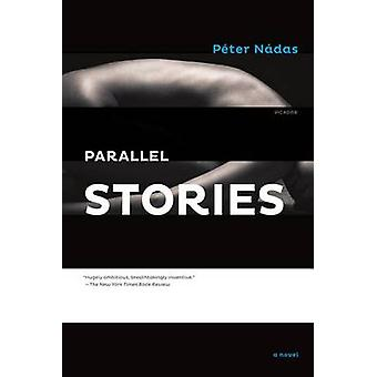 Parallel Stories by Peter Nadas - Imre Goldstein - 9781250013903 Book