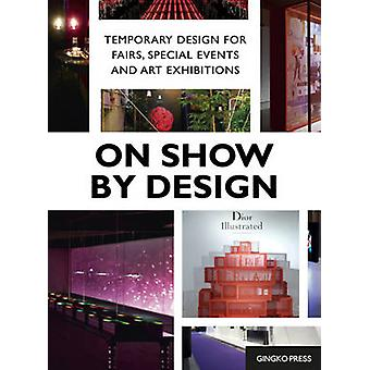On Show by Design by Sandu Cultural Media - 9781584235644 Book