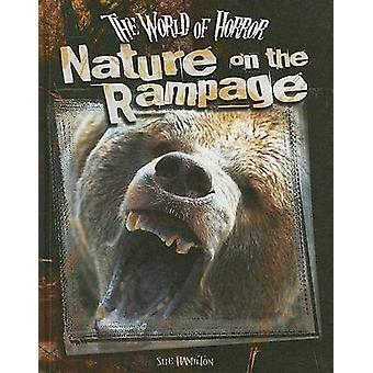 Nature on the Rampage by S L Hamilton - 9781599287737 Book