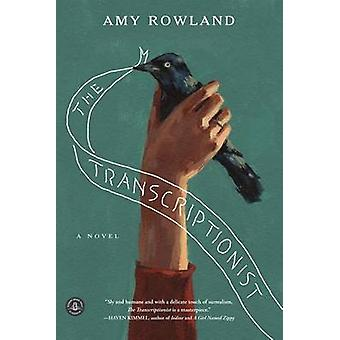 The Transcriptionist by Amy Rowland - 9781616204501 Book