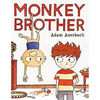 Monkey Brother by Adam Auerbach - Adam Auerbach - 9781627796002 Book