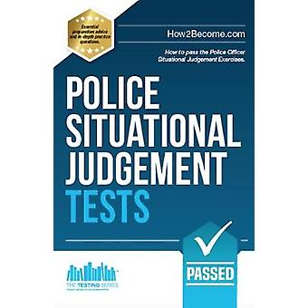 Police Situational Judgement Tests - 100 Practice Situational Judgemen