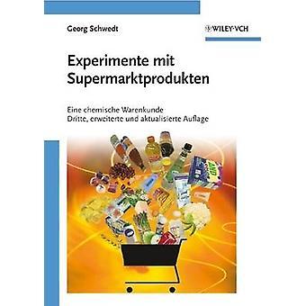 Experimente Mit Supermarktprodukten - Eine Chemische Warenkunde (Revis